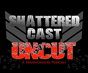 Shattered Cast Uncut